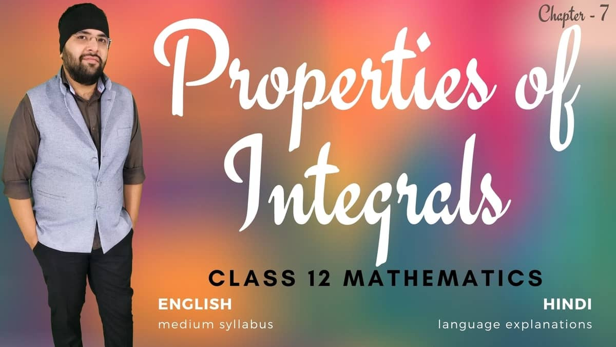 Properties of Integrals Class 12 Maths