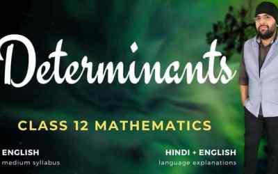 Ch04. Determinants Class 12 Maths – 90D