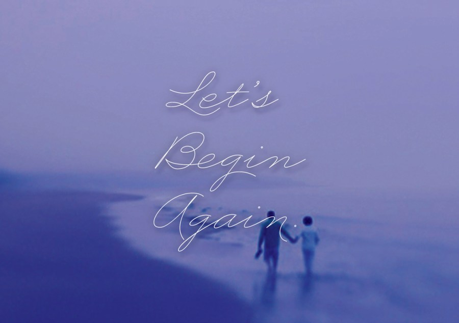 Let's Begin Again
