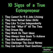 10 Signs of a True Entrepreneur - ASH KNOWS
