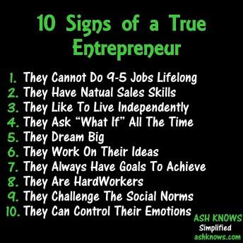 10 Signs of a True Entrepreneur - ASH KNOWS
