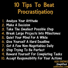 10 Tips to Beat Procrastination - ASH KNOWS