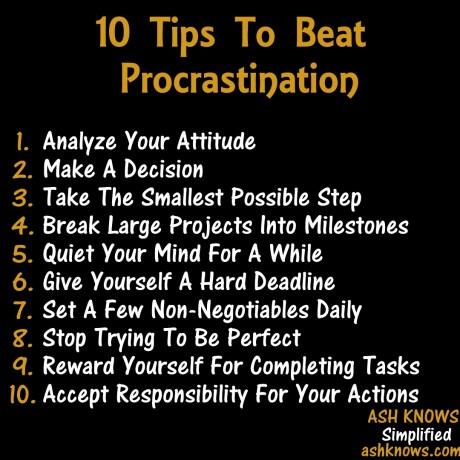 10 Tips to Beat Procrastination - ASH KNOWS