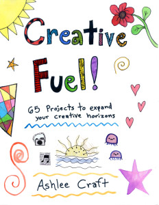 Creative Fuel by Ashlee Craft - Cover