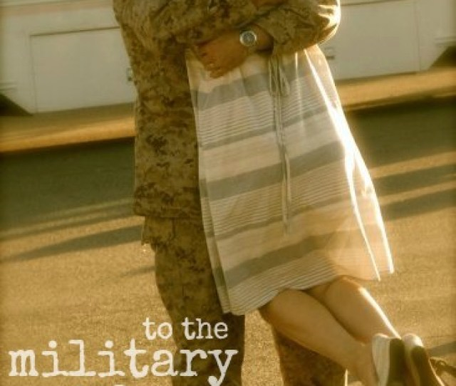 This Is To You The Military Wife