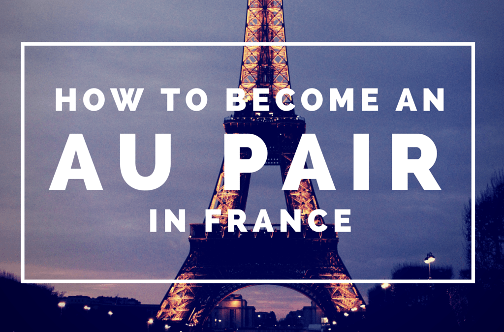 How to Become an Au Pair in France