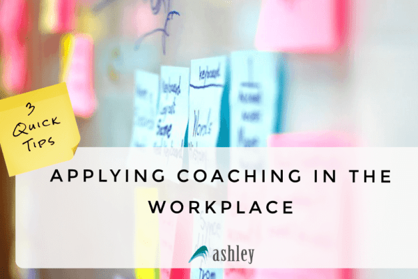 Applying Coaching in the Workplace