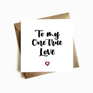 'One True Love' Greeting Card