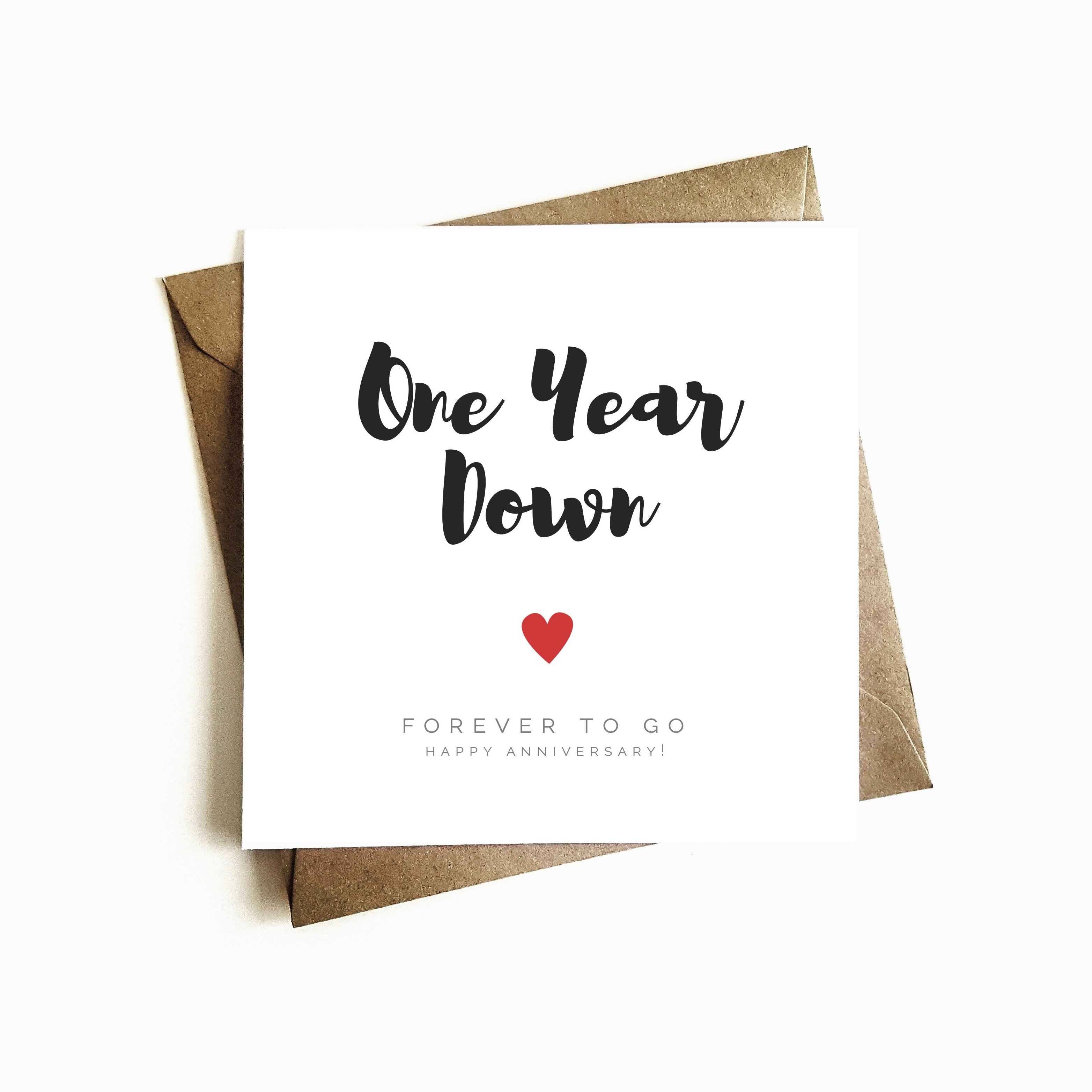 One Year Down Forever To Go Anniversary Card Ashley Higgins Design
