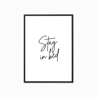 'Stay in Bed' Bedroom Print