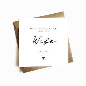 'Next Christmas you'll be my Wife' Card