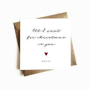 'All I want for Christmas is You' Card