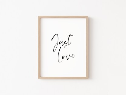 'Just Love' Living Room Print