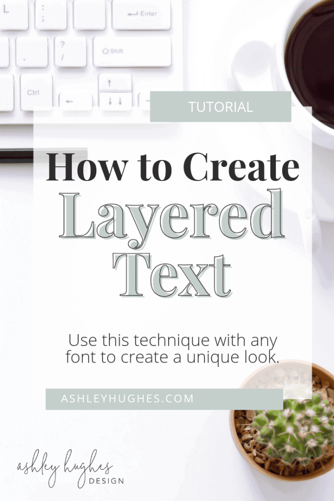 How to Create Layered Text