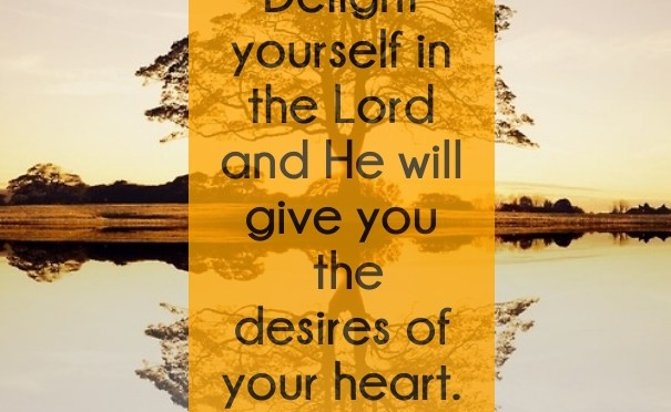 Changing Desires: Psalm 37