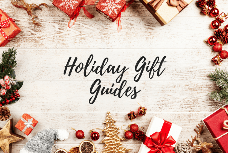 Holiday Gift Guides are Live!