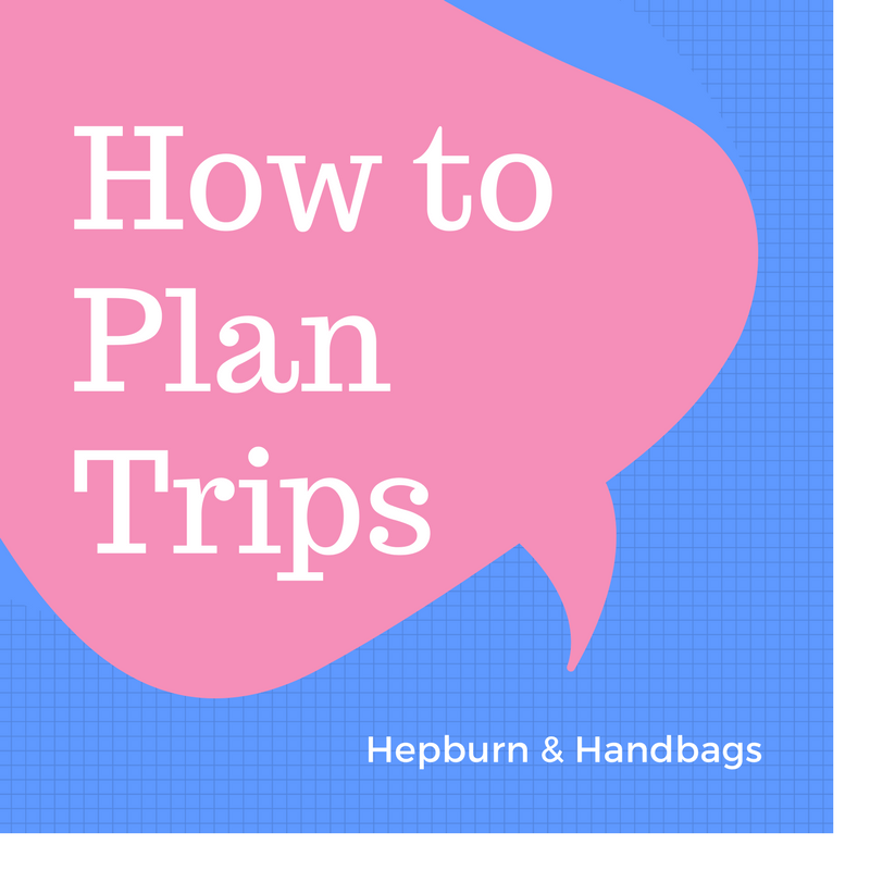 How to Plan Trips