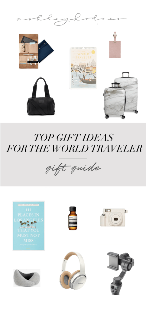 The Best Travel Gift Ideas For The World Traveler featured by top Los Angeles life and style blogger, Ashley Hodges