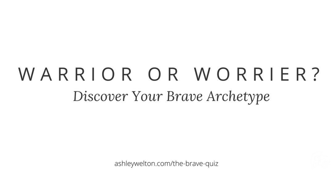 Discover your brave archetype - take the quiz