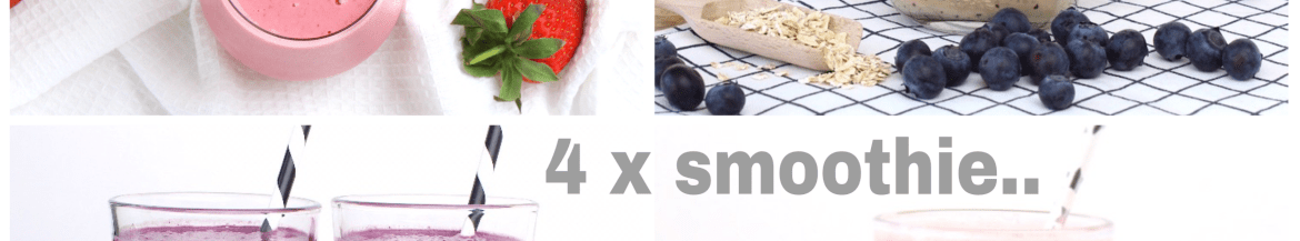 4 smoothie recepten én tips!