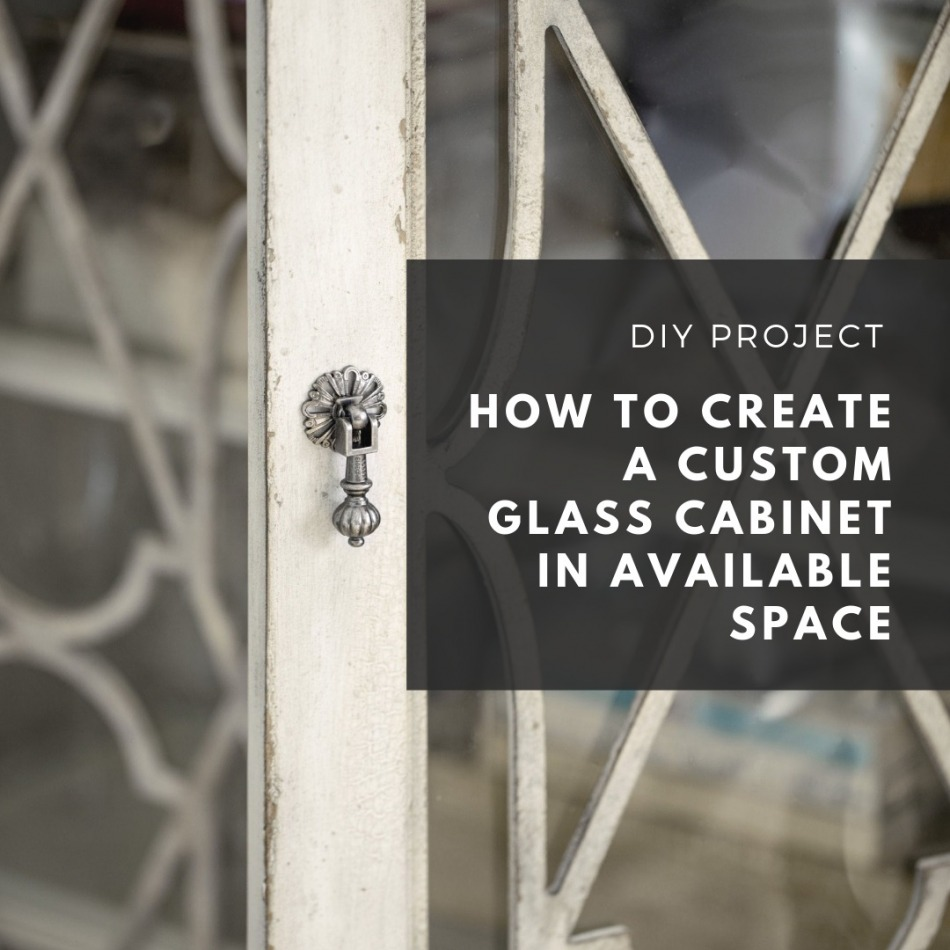 creating glass cabinet