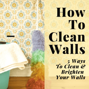 how to cleaning walls