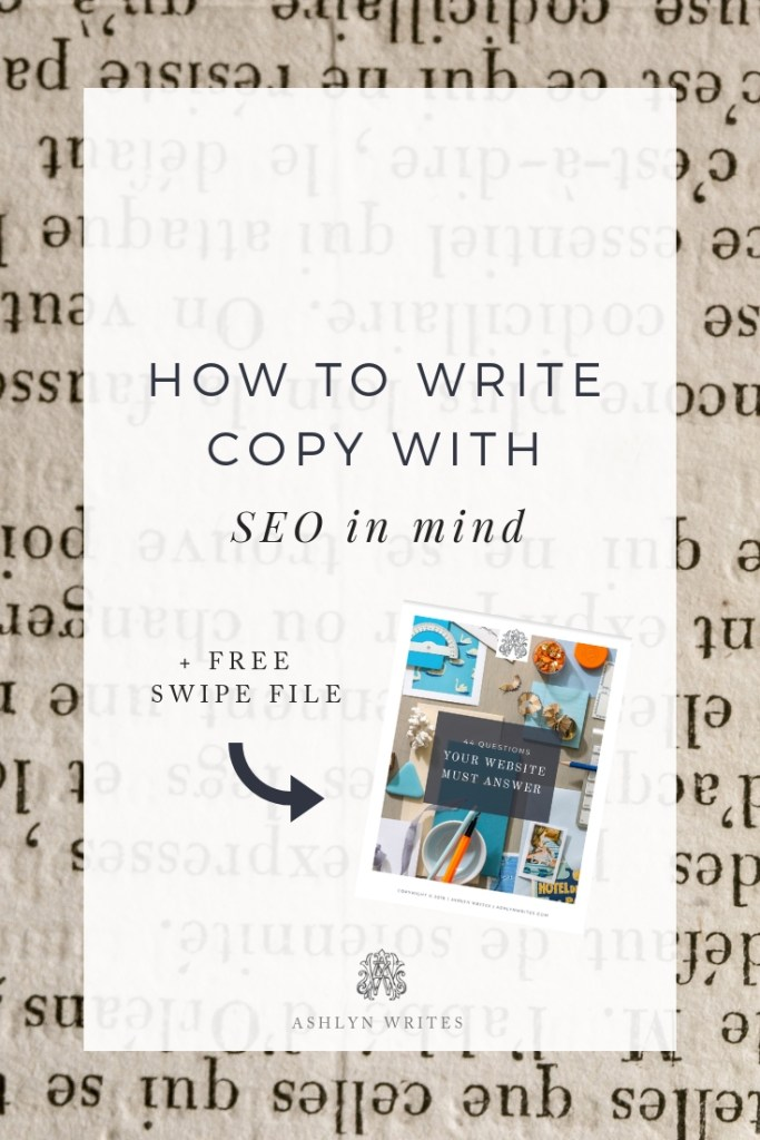 How to write copy with SEO in Mind - Ashlyn Writes Copywriting and Calligraphy