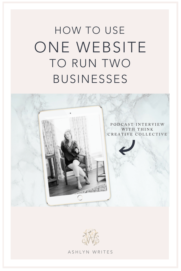 How to use one website to run two businesses by Ashlyn Carter of Ashlyn Writes
