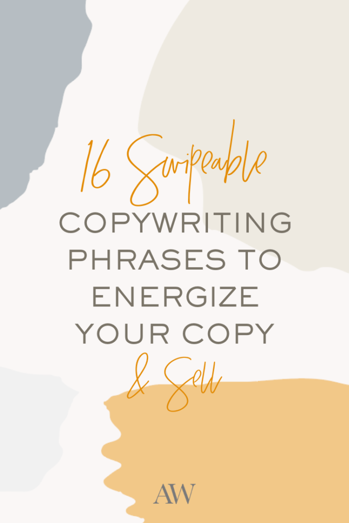 Copywriting tips for creative entrepreneurs: Get these copywriting phrases from Ashlyn Writes to load up your swipe file