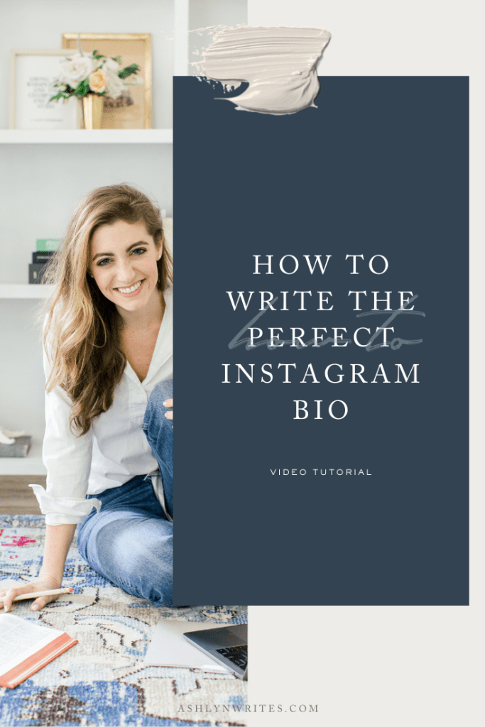 How to write the perfect Instagram bio- Ashlyn Writes
