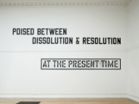 Installation view at the South London Gallery, Nothing is Forever, 2010. Image courtesy LAWRENCE WEINER, Yvon Lambert, Paris, ARS, NY and DACS. Photo: Andy Stagg.