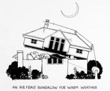W H ROBINSON AND K R G BROWNE: AN 'AIR FRAIS' BUNGALOW FOR WARM WEATHER