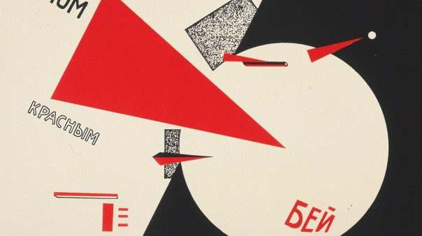 El Lissitzky Beat the Whites with the Red Wedge! 1919–1920. Van Abbemuseum, Eindhoven