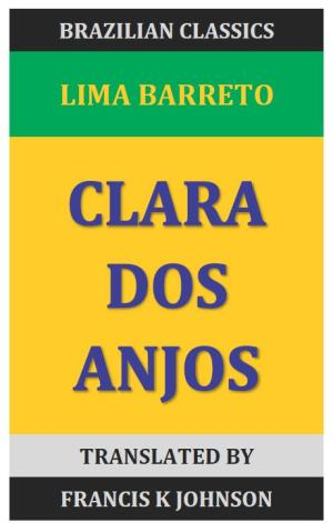 From Portuguese │ CLARA DOS ANJOS, by Lima Barreto │ Contents and Introduction