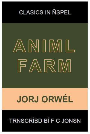 Clasics in Ñspel │ ANIMAL FARM │ George Orwell
