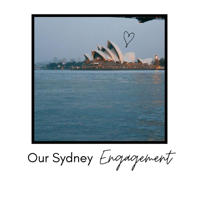 Our Sydney Engagement - Travel Blog
