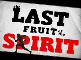 THE FRUIT OF THE SPIRIT – TEMPERANCE
