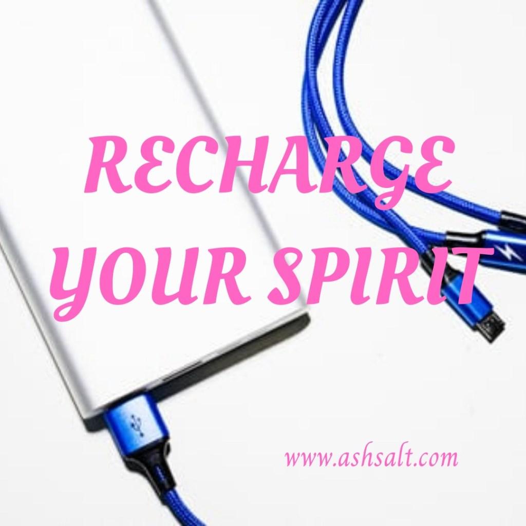 Recharge Your Spirit