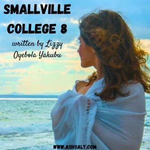 SMALLVILLE COLLEGE (SMC) 8