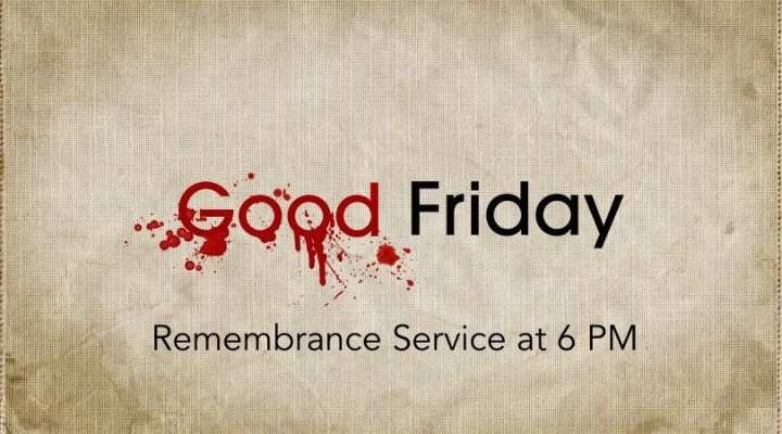 church near me, church waukee, church clive, baptist church, good friday service