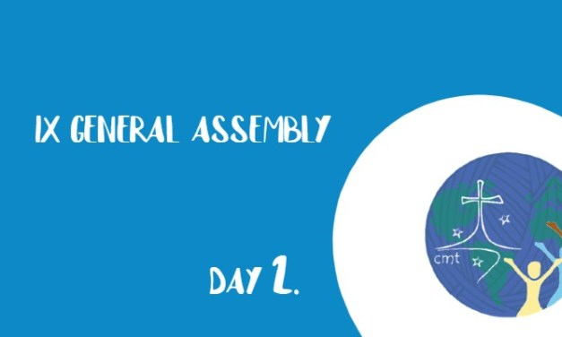 FROM THE HEART OF GOD, FROM THE HEART OF THE REALITY. IX GENERAL ASSEMBLY: DAY OF REFLECTION