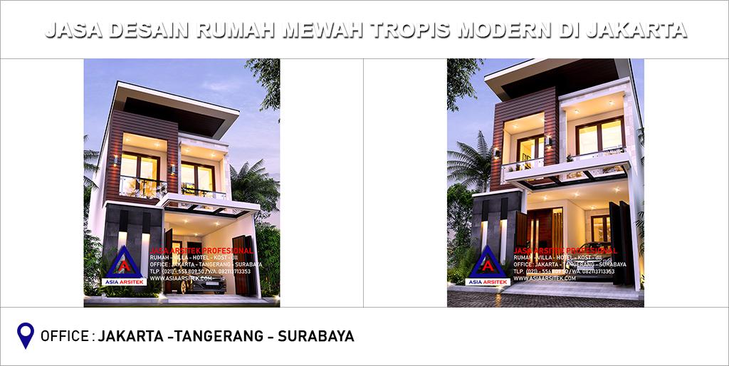 Jasa Arsitek Desain Gambar Rumah Mewah Tropis Modern Di Jakarta Timur