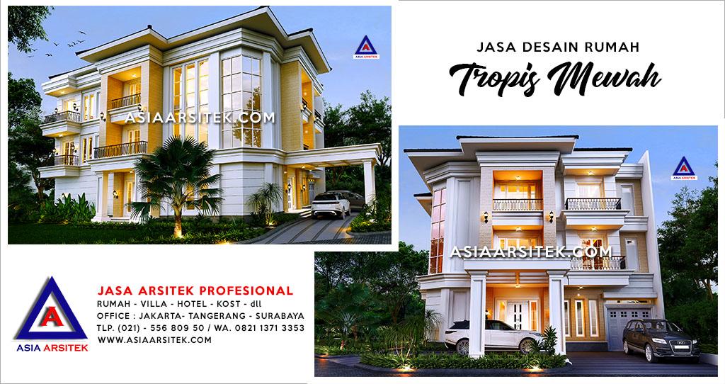 Jasa Arsitek Rumah Tropis Mewah Di Gading Serpong Tangerang Banten