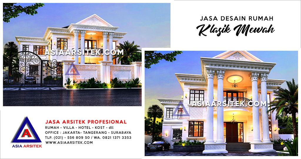 Jasa Arsitek Desain Rumah Klasik Mewah Di Kota Bekasi