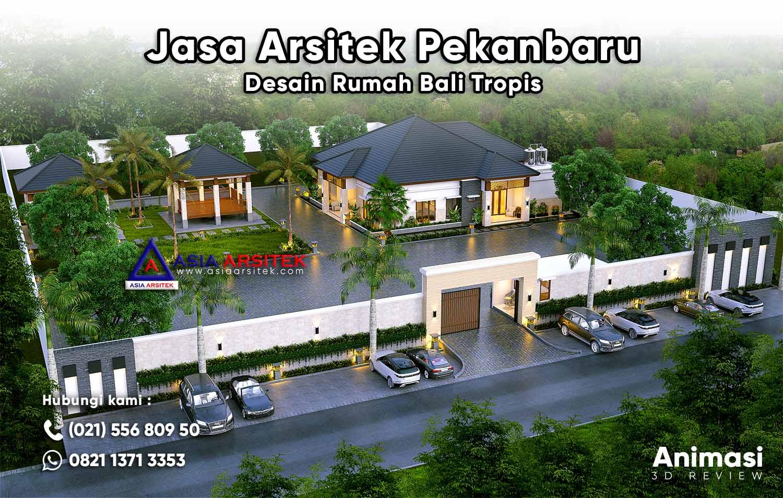Jasa Arsitek Pekanbaru Riau Animasi Desain Rumah Bali Tropis