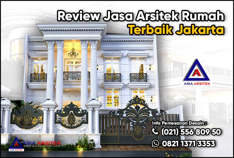 Review Jasa Arsitek Rumah Terbaik Jakarta