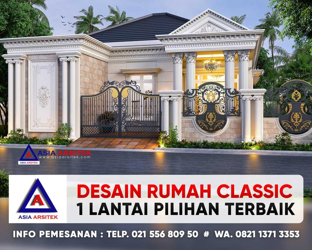 Desain Rumah Classic Mewah 1 Lantai Bu Nunung @Cipondoh Kota Tangerang Banten Asia Arsitek