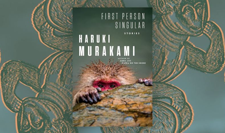BOOK REVIEW: FIRST PERSON SINGULAR (2021) by HARUKI MURAKAMI