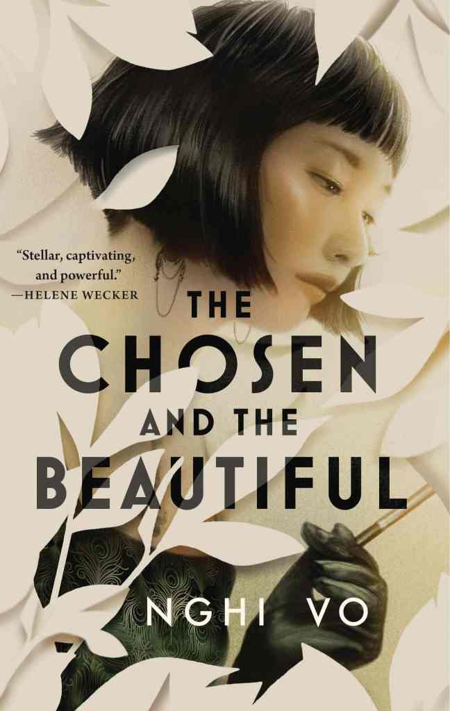 BOOK REVIEW: THE CHOSEN AND THE BEAUTIFUL (2021) BY NGHI VO