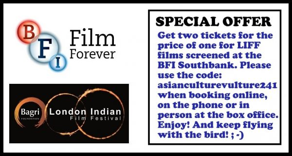 London Indian Film Festival 2016 What To Look Out For Links To Ticket Offer Asian Culture Vulture Asian Culture Vulture